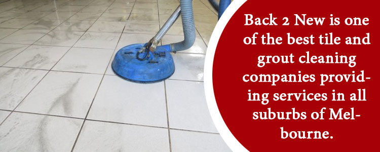Back 2 New Tile & Grout Cleaning Melbourne