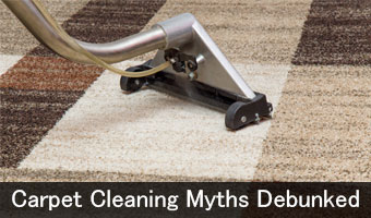 Carpet Cleaning Myths Debunked