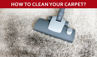 How to clean your carpet?