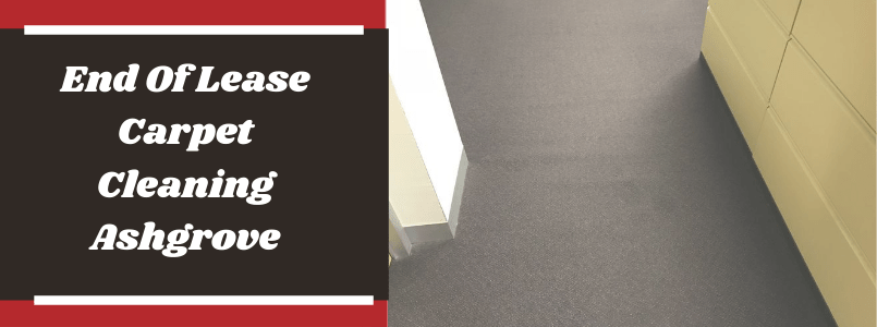 End Of Lease Carpet Cleaning Ashgrove