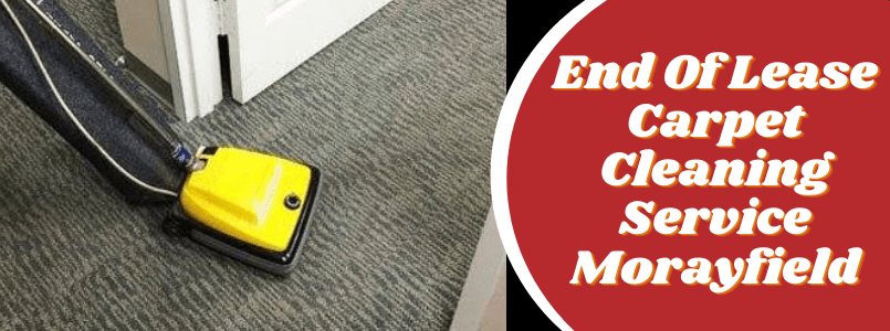 End Of Lease Carpet Cleaning Service Morayfield