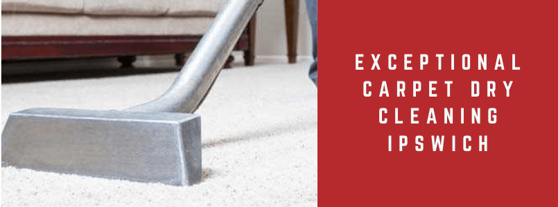 Exceptional Carpet Dry Cleaning Ipswich
