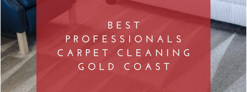 Best Professionals Carpet Cleaning Gold Coast